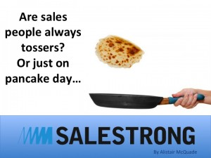 Sales people tossers